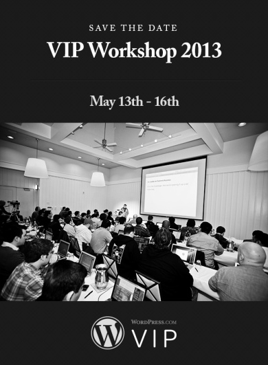 VIP Workshop 2013 Save the Date