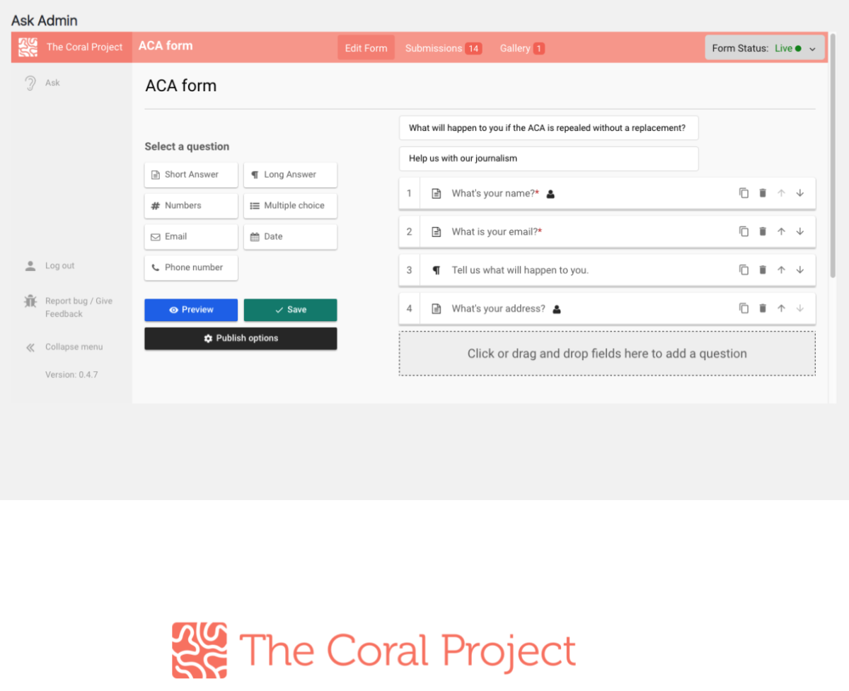 Coral Project form builder - ask